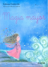 Magia Mayor