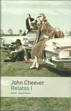 RELATOS I - THE STORIES OF JOHN CHEEVER