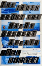 TRUTH ABOUT THE HARRY QUEBERT AFFAIR,THE
