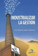 INDUSTRIALIZAR LA GESTION