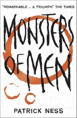 CHAOS WALKING 3: Monsters of Men  **Out of Print**