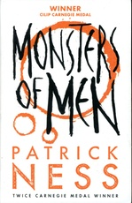 CHAOS WALKING 3: Monsters of Men ** New Edition**