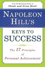 NAPOLEON HILL`S KEYS TO SUCCESS