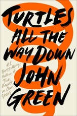 TURTLES ALL THE WAY DOWN - Penguin USA **Oct 17**