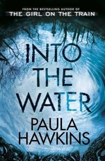 INTO THE WATER - Random UK  **May 2017**
