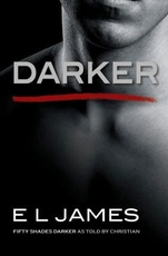 DARKER: Fifty Shades of Grey as told by Christian